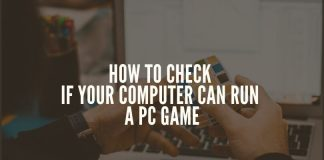 how to check if your computer can run a pc game